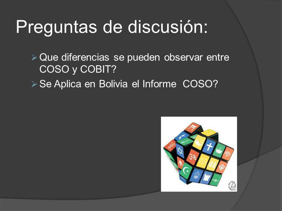 Preguntas de discusión: Que diferencias se pueden observar entre COSO y COBIT.