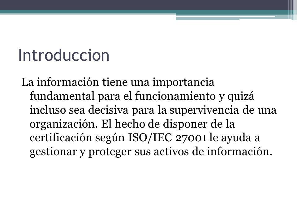 ISO 27001 Publicada el 15 de Octubre de 2005.