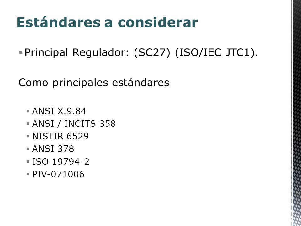 Principal Regulador: (SC27) (ISO/IEC JTC1).