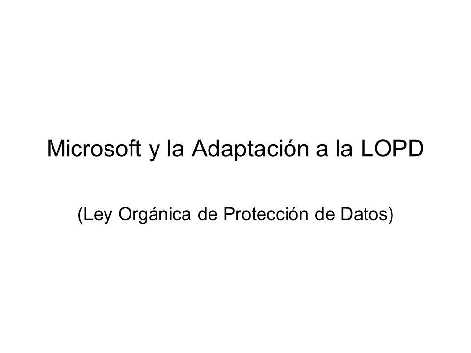 Microsoft y la Adaptación a la LOPD (Ley Orgánica de Protección de Datos)