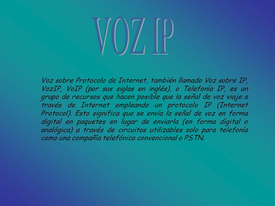 Voz sobre Protocolo de Internet, también llamado Voz sobre IP, VozIP, VoIP (por sus siglas en inglés), o Telefonía IP, es un grupo de recursos que hacen posible que la señal de voz viaje a través de Internet empleando un protocolo IP (Internet Protocol).