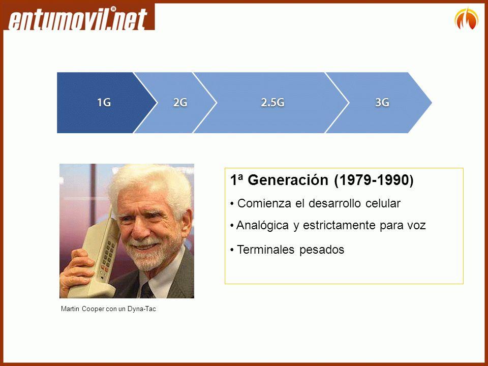 1ª Generación (1979-1990 ) Comienza el desarrollo celular Analógica y estrictamente para voz Terminales pesados Martin Cooper con un Dyna-Tac