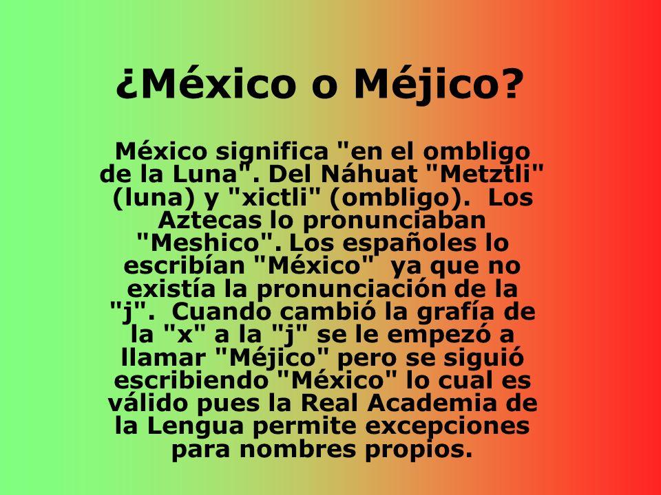 ¿México o Méjico? México significa