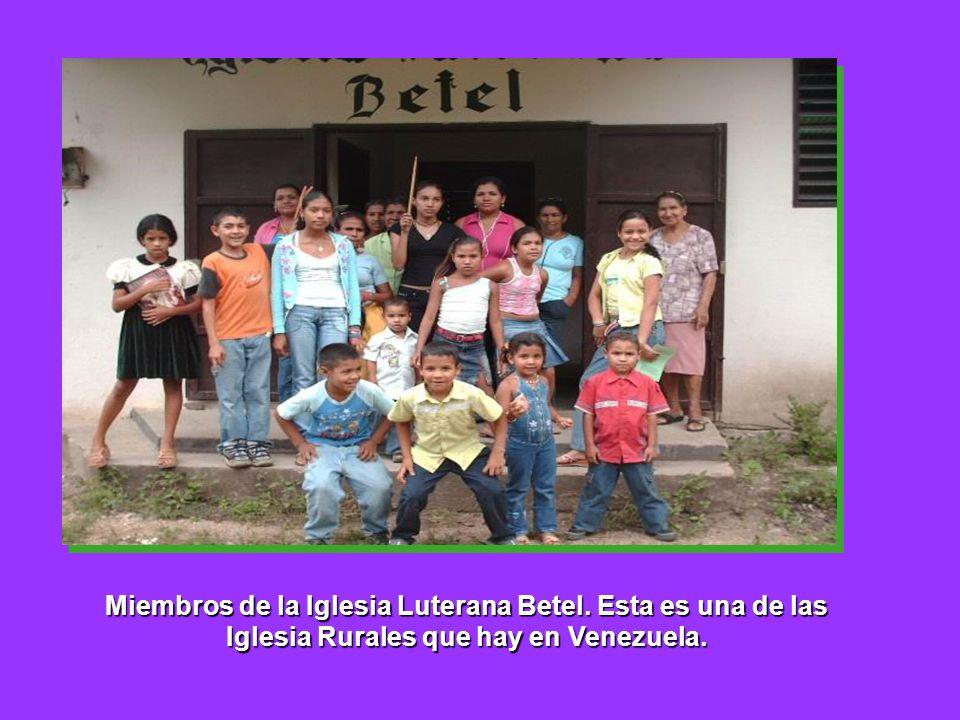 Miembros de la Iglesia Luterana Betel. Esta es una de las Iglesia Rurales que hay en Venezuela.