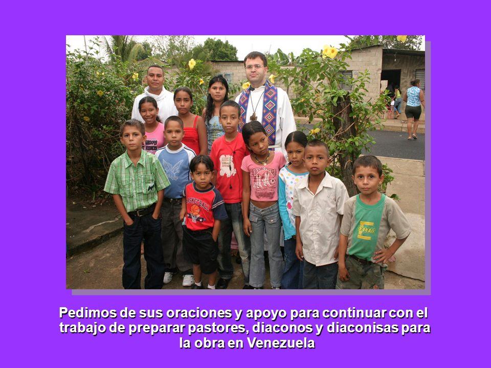 Pedimos de sus oraciones y apoyo para continuar con el trabajo de preparar pastores, diaconos y diaconisas para la obra en Venezuela la obra en Venezu