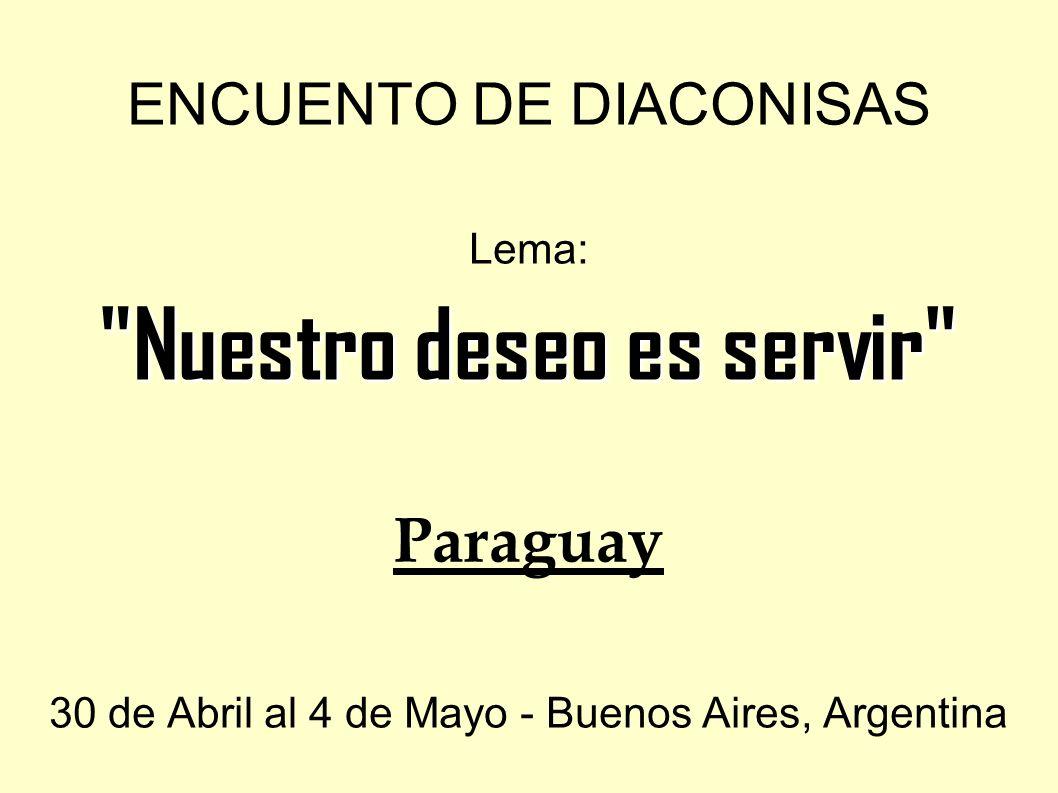 ENCUENTO DE DIACONISAS Lema: