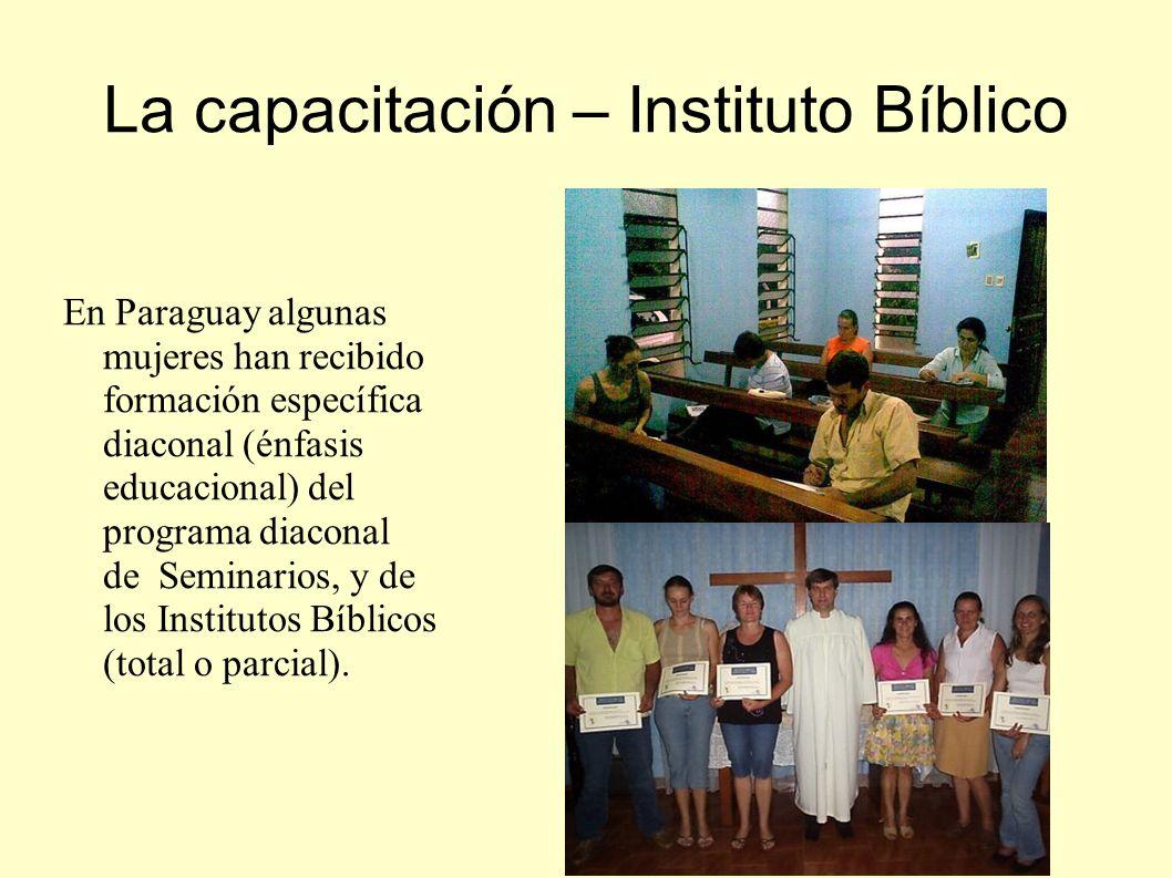 La capacitación – Instituto Bíblico En Paraguay algunas mujeres han recibido formación específica diaconal (énfasis educacional) del programa diaconal