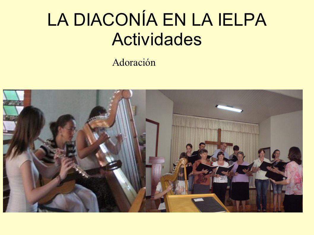 LA DIACONÍA EN LA IELPA Actividades Educacion de niños / Escuela Biblica