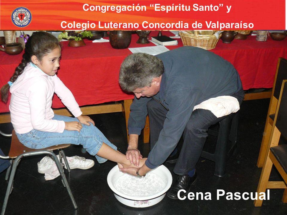 Congregación Espíritu Santo y Colegio Luterano Concordia de Valparaíso Capellanía escolar Cena Pascual