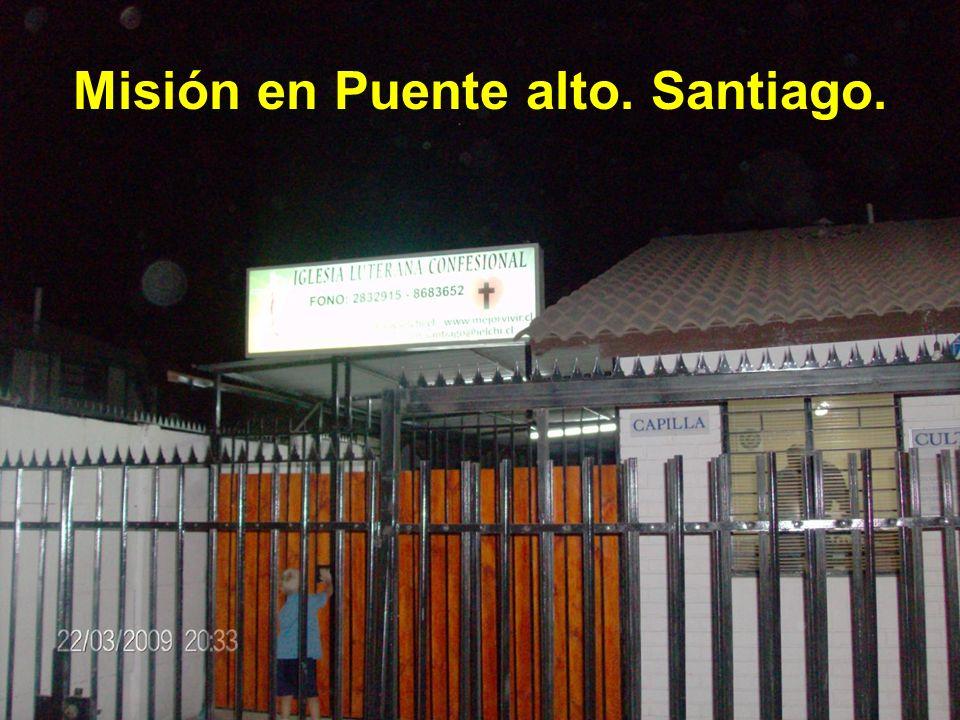 Misión en Puente alto. Santiago.