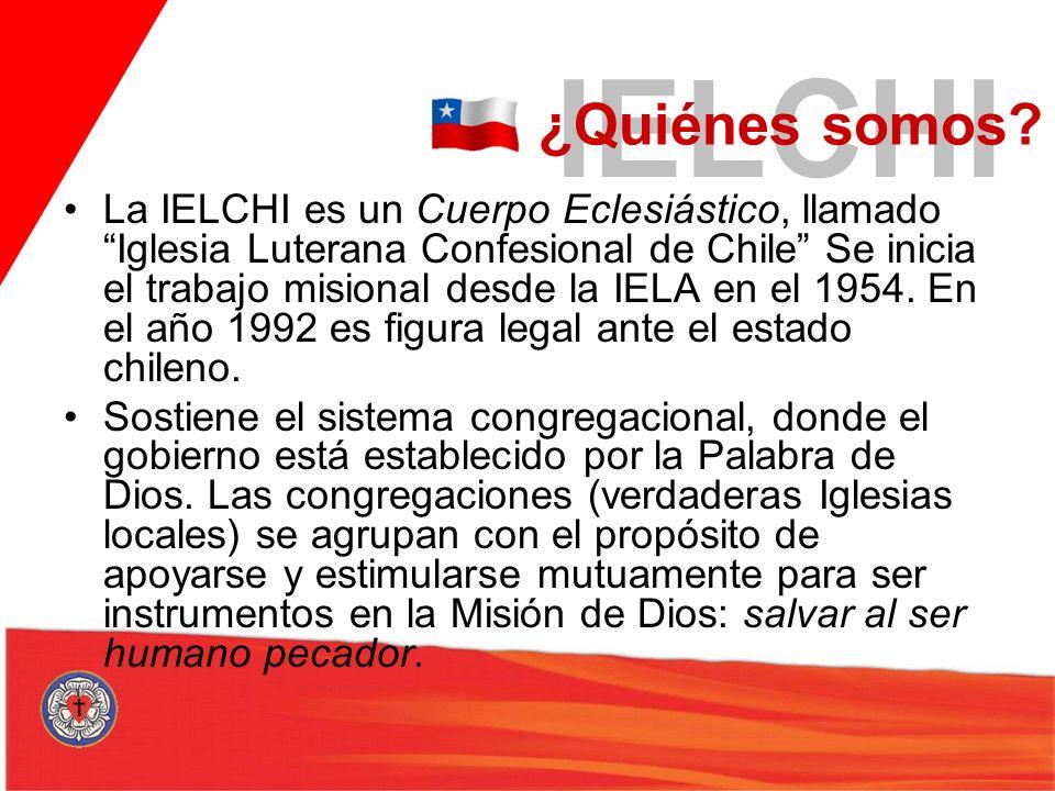 La IELCHI es un Cuerpo Eclesiástico, llamado Iglesia Luterana Confesional de Chile Se inicia el trabajo misional desde la IELA en el 1954. En el año 1