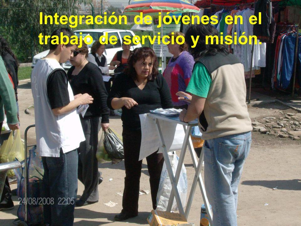 Integración de jóvenes en el trabajo de servicio y misión.