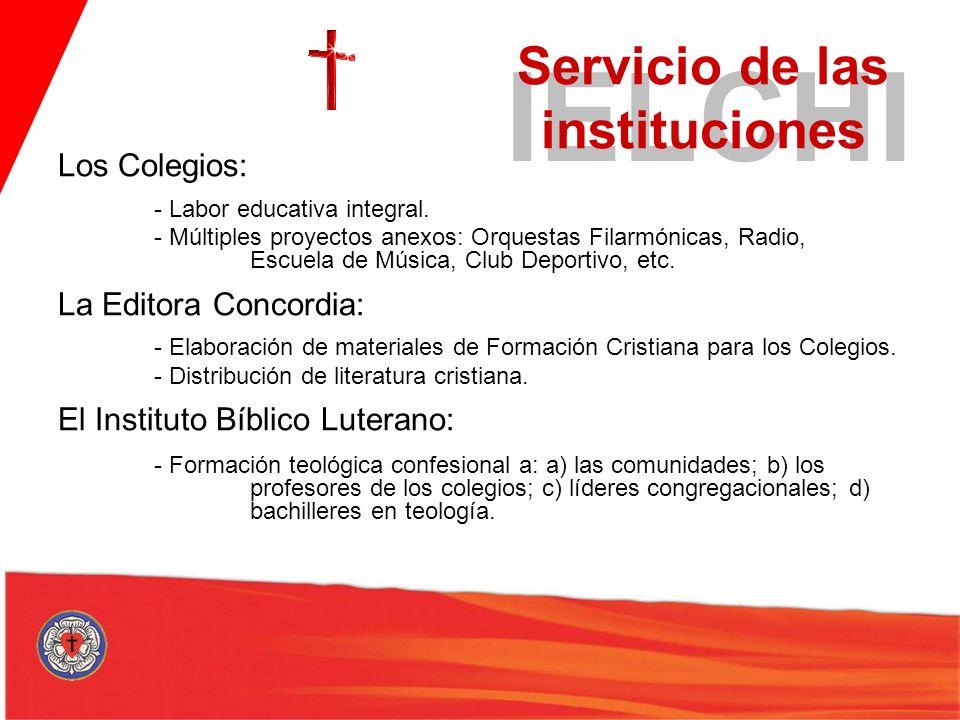 Los Colegios: - Labor educativa integral. - Múltiples proyectos anexos: Orquestas Filarmónicas, Radio, Escuela de Música, Club Deportivo, etc. La Edit