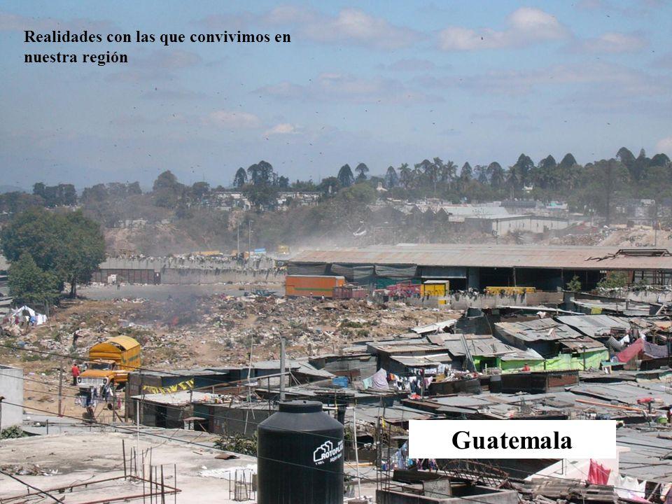 Guatemala Realidades con las que convivimos en nuestra región