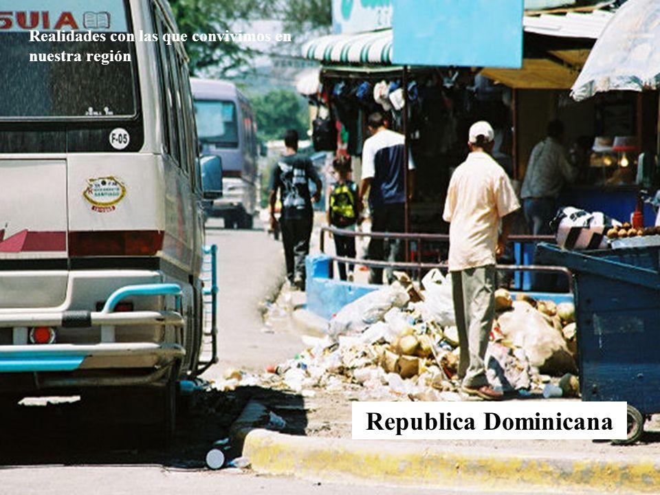 Republica Dominicana Realidades con las que convivimos en nuestra región