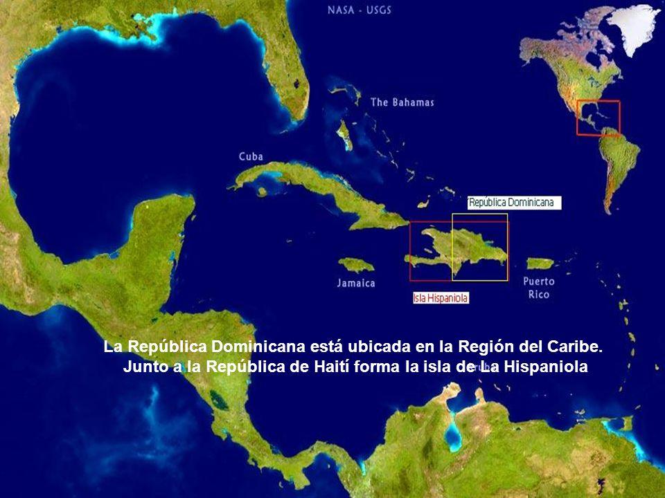 La República Dominicana está ubicada en la Región del Caribe. Junto a la República de Haití forma la isla de La Hispaniola