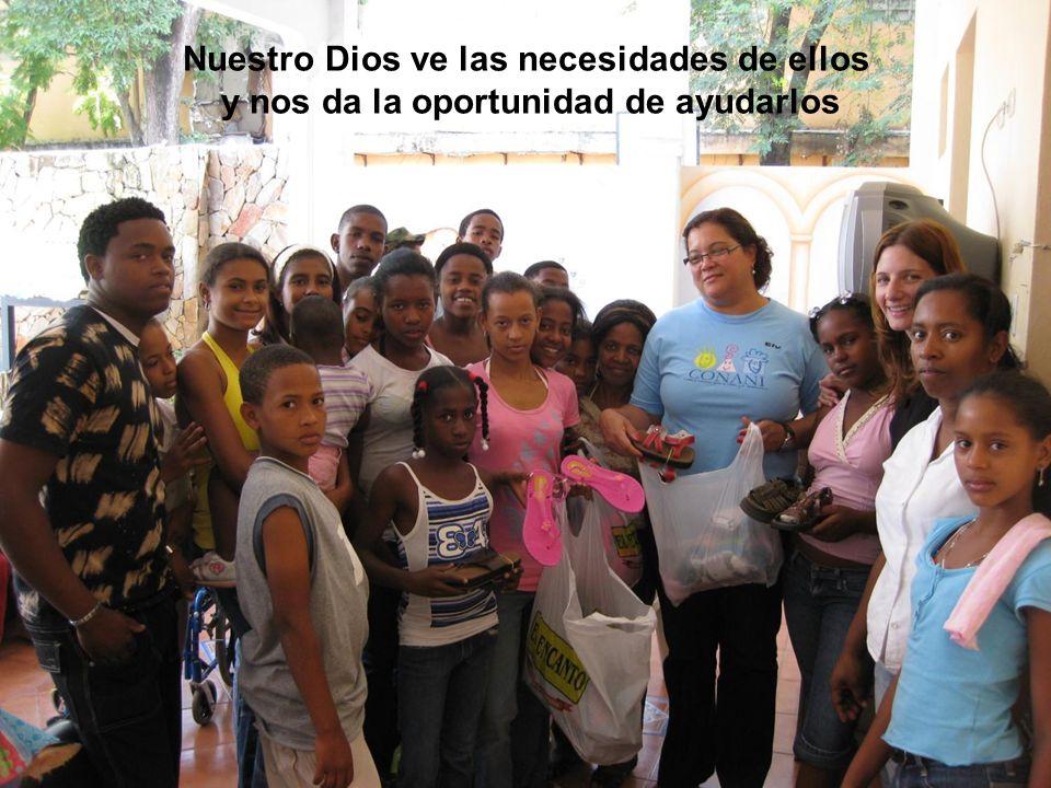 Nuestro Dios ve las necesidades de ellos y nos da la oportunidad de ayudarlos
