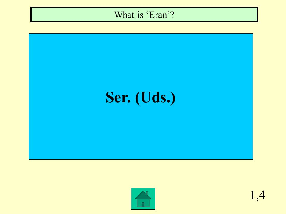 1,4 Ser. (Uds.) What is Eran?