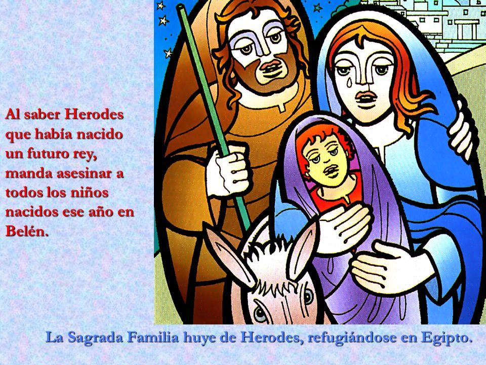 La Sagrada Familia huye de Herodes, refugiándose en Egipto. Al saber Herodes que había nacido un futuro rey, manda asesinar a todos los niños nacidos