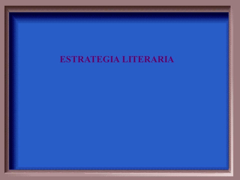 ESTRATEGIA LITERARIA