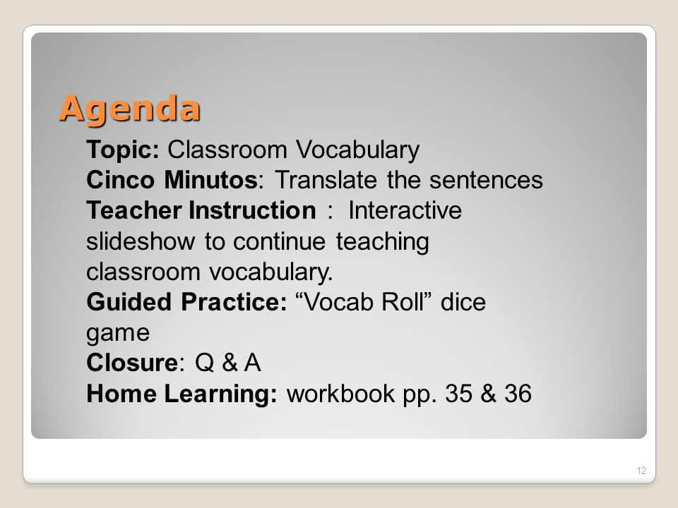 Objetivo 11 TSW apply classroom vocabulary words.