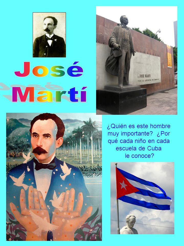 ¿Quién es este hombre muy importante ¿Por qué cada niño en cada escuela de Cuba le conoce