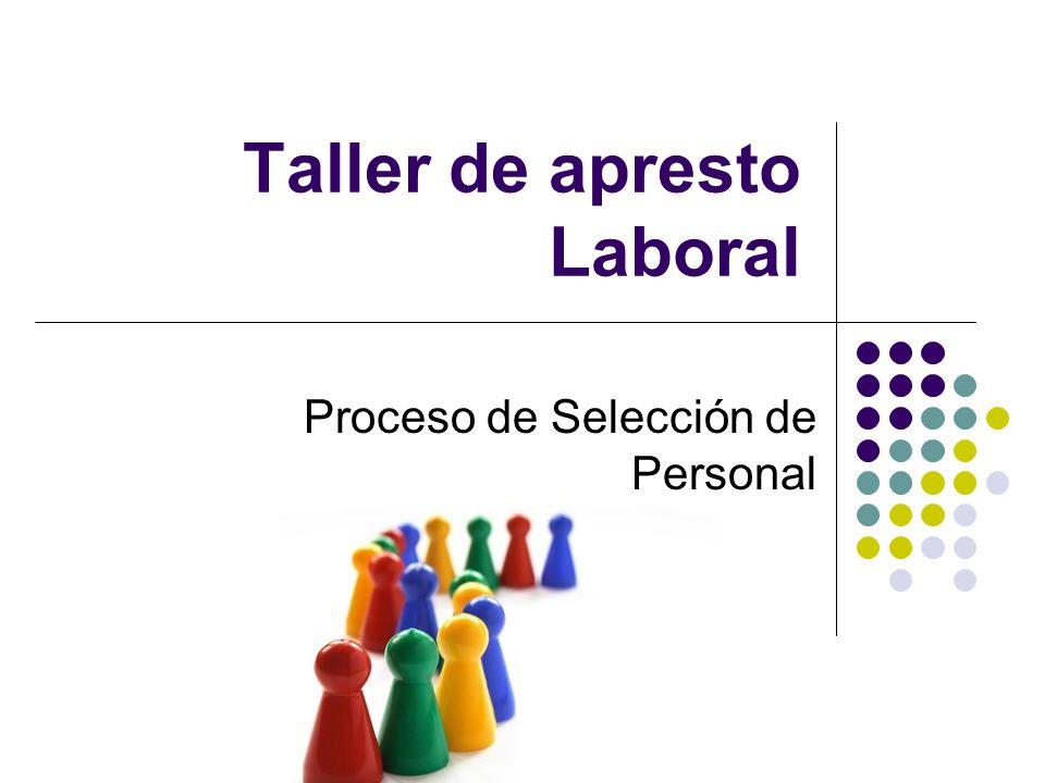 Taller de apresto Laboral Proceso de Selección de Personal