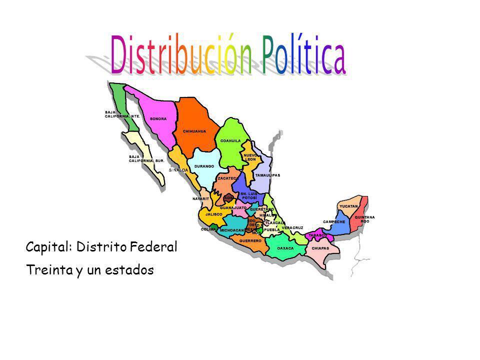 Capital: Distrito Federal Treinta y un estados