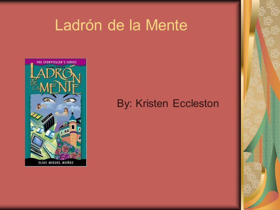 Ladrón de la Mente By: Kristen Eccleston
