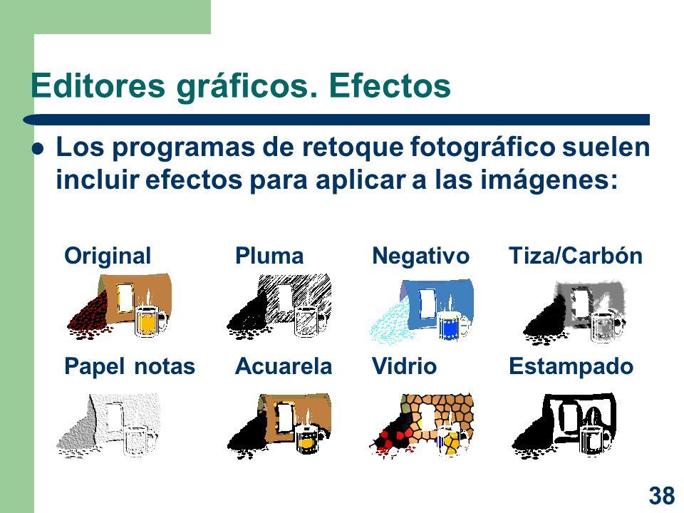 38 Editores gráficos. Efectos Los programas de retoque fotográfico suelen incluir efectos para aplicar a las imágenes: OriginalPlumaNegativoTiza/Carbó