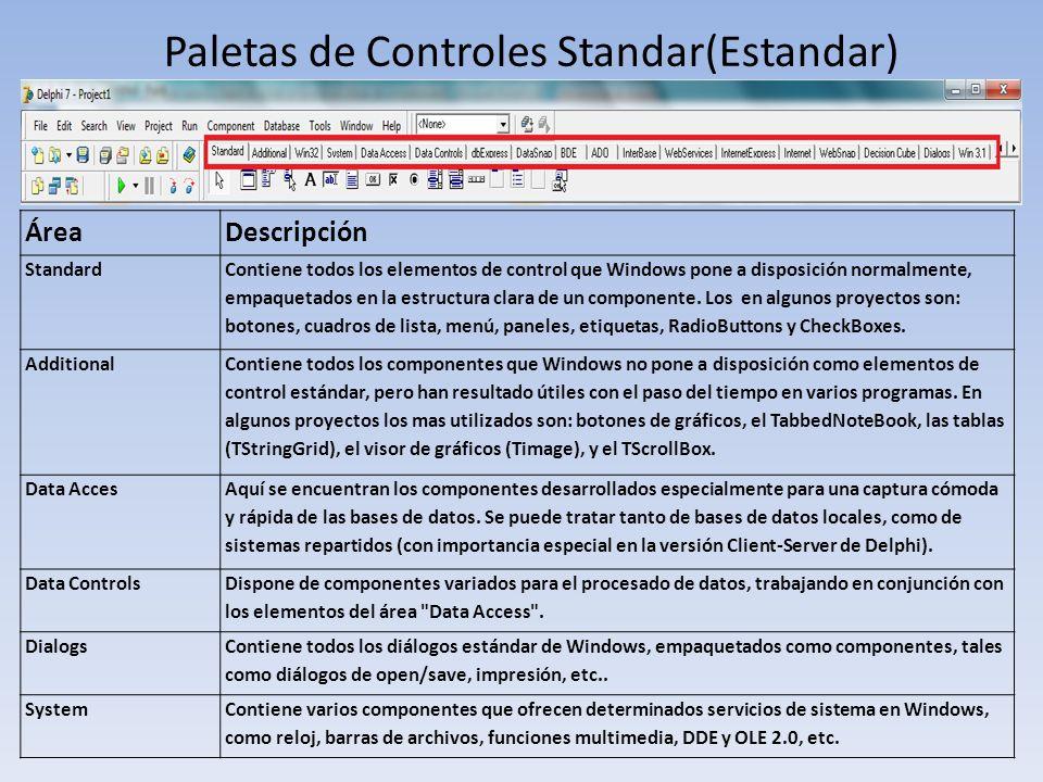 Paletas de Controles Standar(Estandar) ÁreaDescripción Standard Contiene todos los elementos de control que Windows pone a disposición normalmente, em