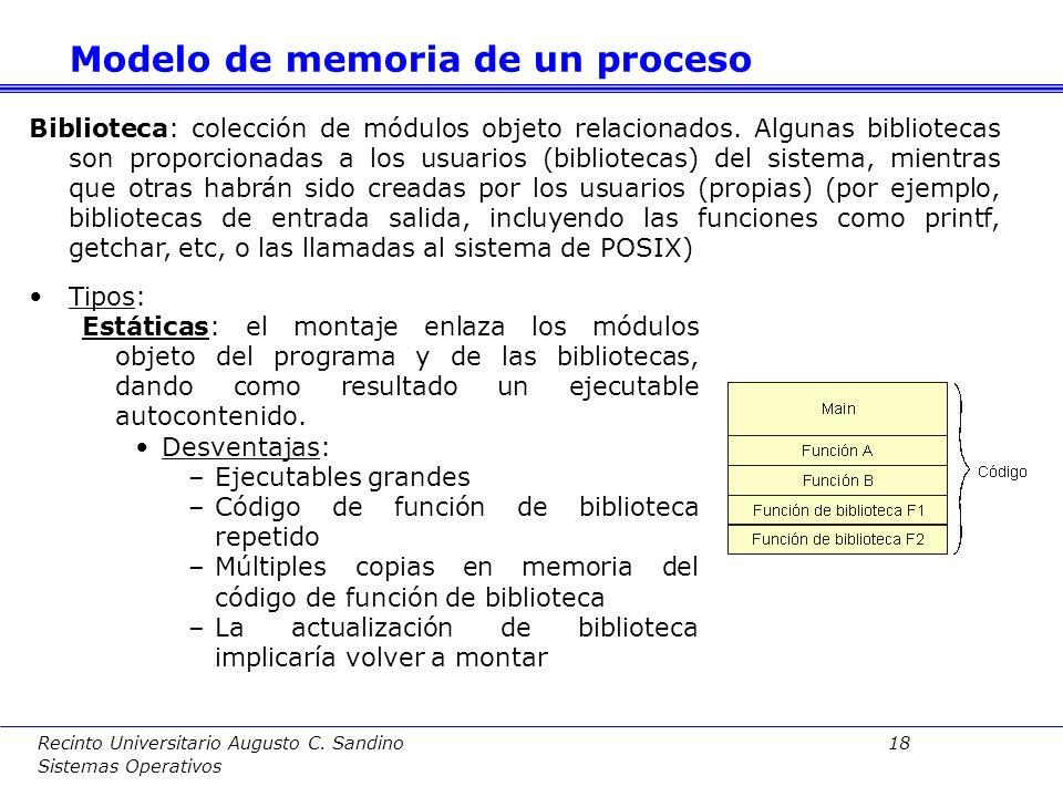 Recinto Universitario Augusto C. Sandino 17 Sistemas Operativos Aplicación: conjunto de módulos en lenguaje de alto nivel Procesado en dos fases: Comp