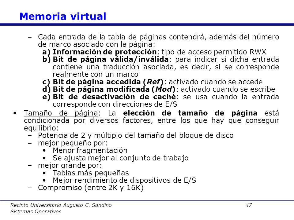 Recinto Universitario Augusto C. Sandino 46 Sistemas Operativos Página: Zona contigua de memoria de determinado tamaño. (Por motivos de eficiencia se