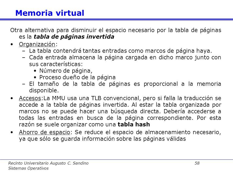 Recinto Universitario Augusto C. Sandino 57 Sistemas Operativos Memoria virtual