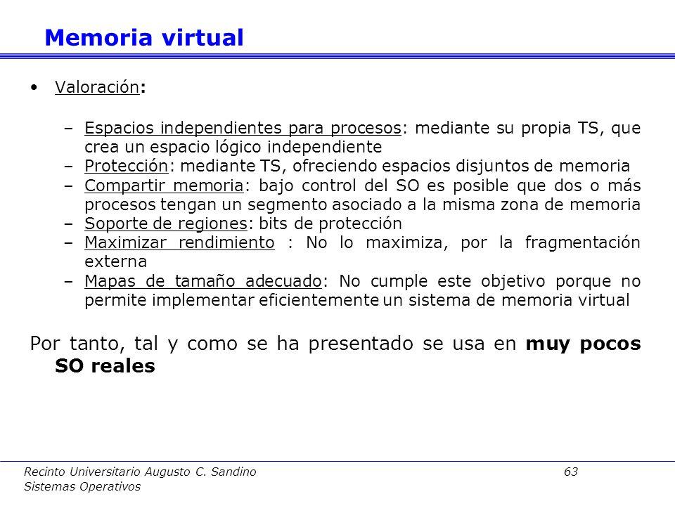 Recinto Universitario Augusto C. Sandino 62 Sistemas Operativos Tabla de segmentos:En este caso, la MMU usa una tabla de segmentos (TS). Organización: