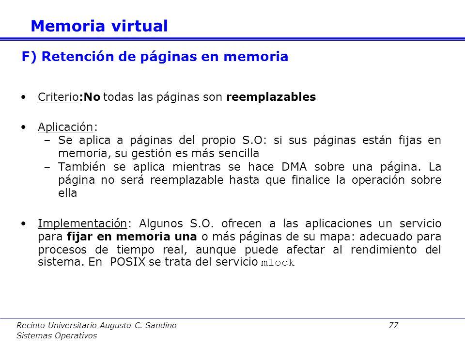 Recinto Universitario Augusto C. Sandino 76 Sistemas Operativos Criterio:Esta técnica intenta evitar el problema con las páginas modificadas que han d