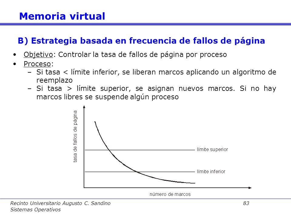 Recinto Universitario Augusto C. Sandino 82 Sistemas Operativos A) Estrategia del conjunto de trabajo Objetivo: Determinar el conjunto de trabajo de c