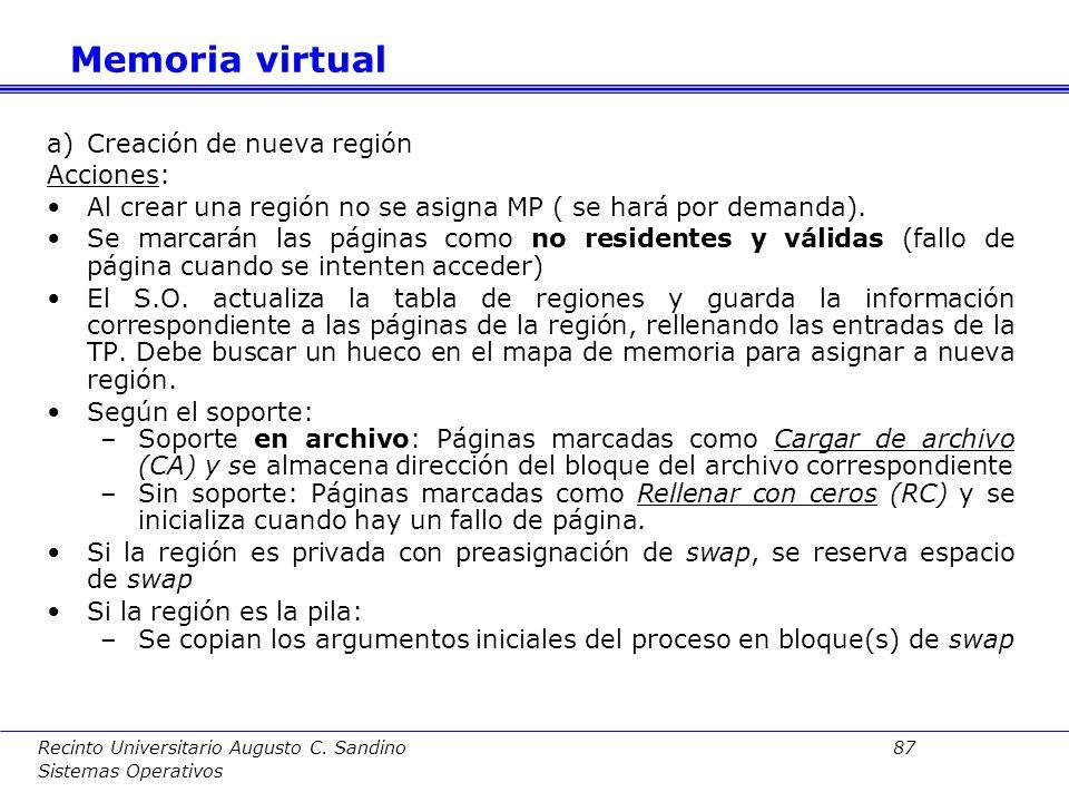 Recinto Universitario Augusto C. Sandino 86 Sistemas Operativos Se considerarán a continuación las siguientes operaciones sobre las regiones de un pro