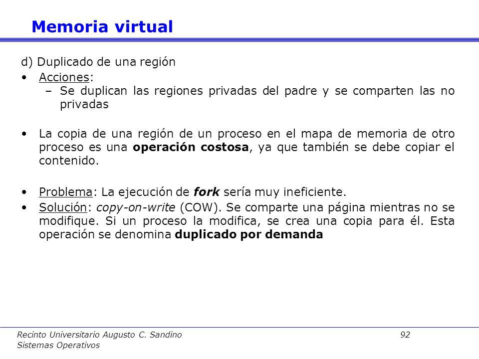 Recinto Universitario Augusto C. Sandino 91 Sistemas Operativos c) Cambio de tamaño Acciones: –Si disminuye: Se ajusta la tabla de regiones. Se marcan