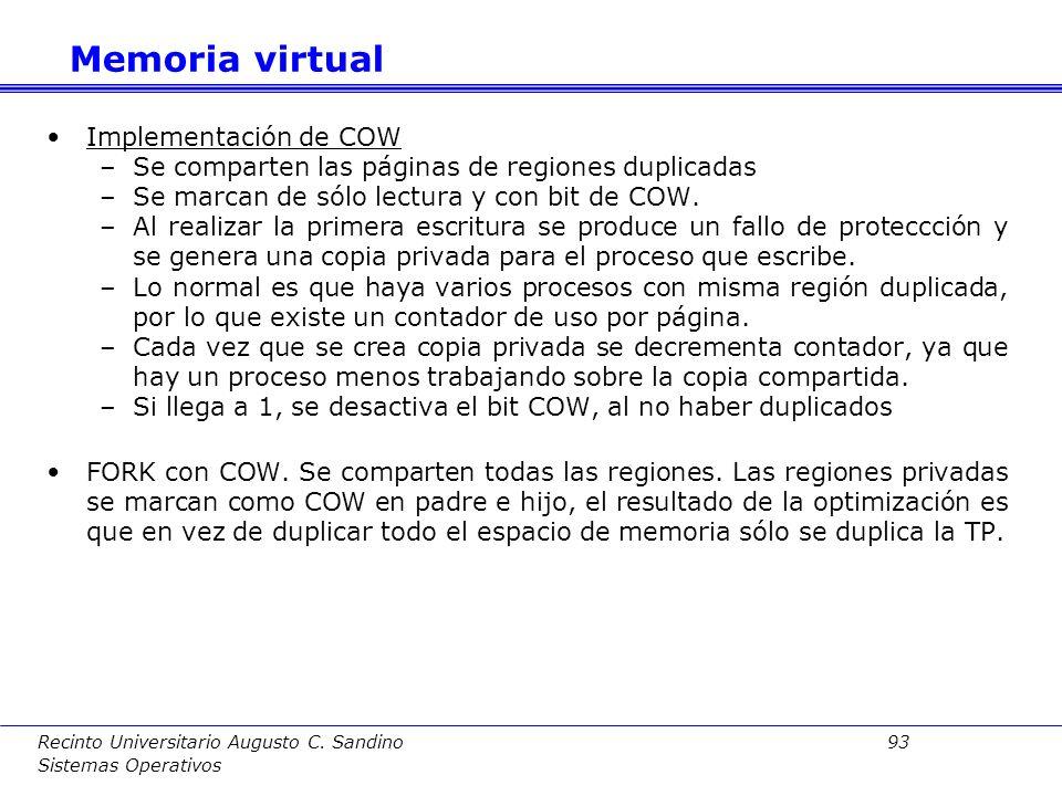 Recinto Universitario Augusto C. Sandino 92 Sistemas Operativos d) Duplicado de una región Acciones: –Se duplican las regiones privadas del padre y se