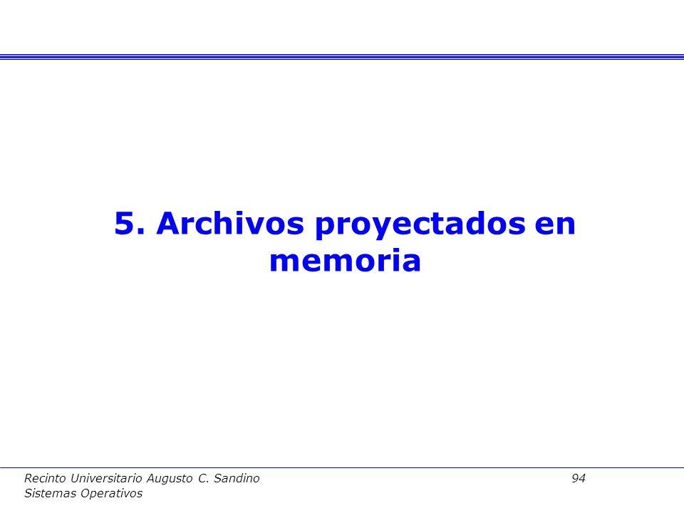 Recinto Universitario Augusto C. Sandino 93 Sistemas Operativos Implementación de COW –Se comparten las páginas de regiones duplicadas –Se marcan de s