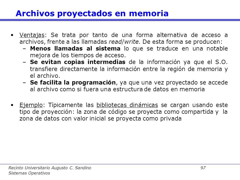 Recinto Universitario Augusto C. Sandino 96 Sistemas Operativos Archivos proyectados en memoria Proceso: Se rellenan las entradas de la TP correspondi