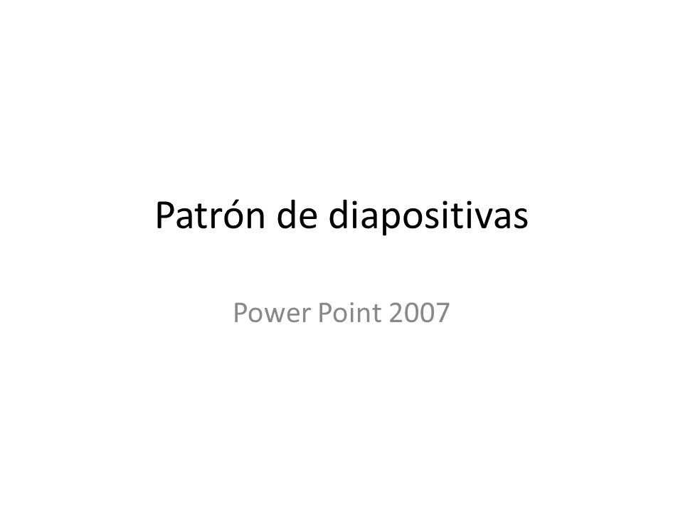 Patrón de diapositivas Power Point 2007