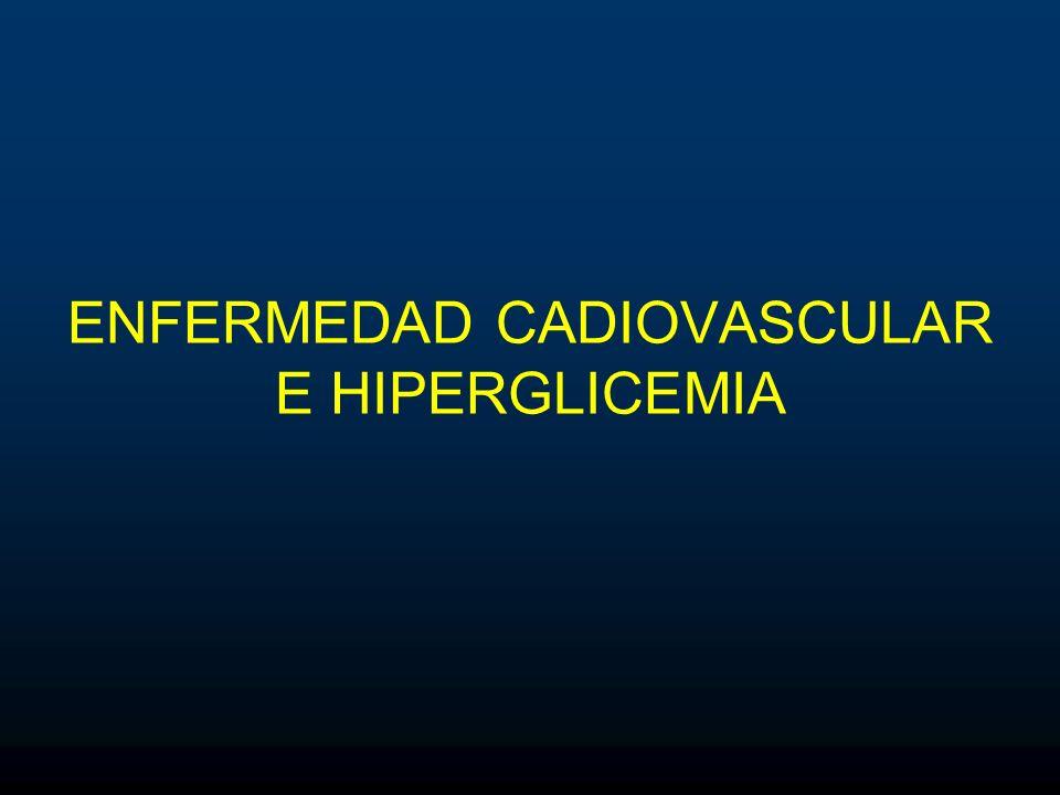 ENFERMEDAD CADIOVASCULAR E HIPERGLICEMIA