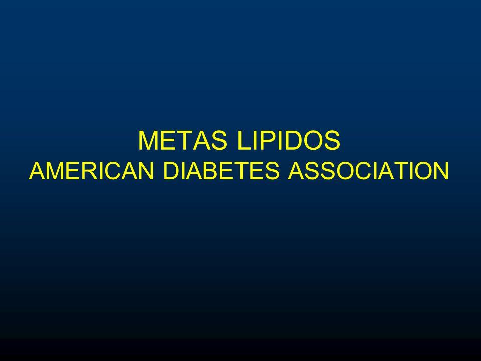 METAS LIPIDOS AMERICAN DIABETES ASSOCIATION