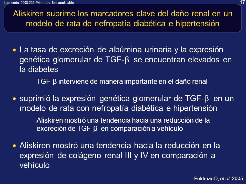 17 Item code: 2008.229 Print date: Not applicable Aliskiren suprime los marcadores clave del daño renal en un modelo de rata de nefropatía diabética e hipertensión La tasa de excreción de albúmina urinaria y la expresión genética glomerular de TGF-β se encuentran elevados en la diabetes –TGF-β interviene de manera importante en el daño renal suprimió la expresión genética glomerular de TGF-β en un modelo de rata con nefropatía diabética e hipertensión –Aliskiren mostró una tendencia hacia una reducción de la excreción de TGF-β en comparación a vehículo Aliskiren mostró una tendencia hacia la reducción en la expresión de colágeno renal III y IV en comparación a vehículo Feldman D, et al.