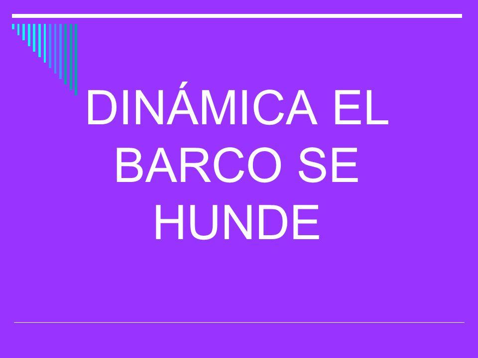 DINÁMICA EL BARCO SE HUNDE