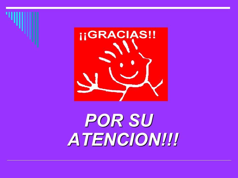 POR SU ATENCION!!!