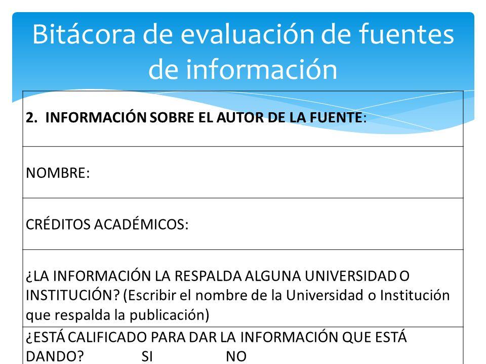 Bitácora de evaluación de fuentes de información 2.