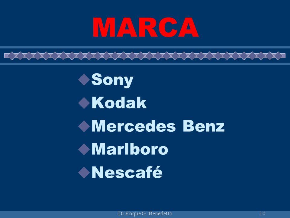Dr Roque G. Benedetto10 MARCA Sony Kodak Mercedes Benz Marlboro Nescafé